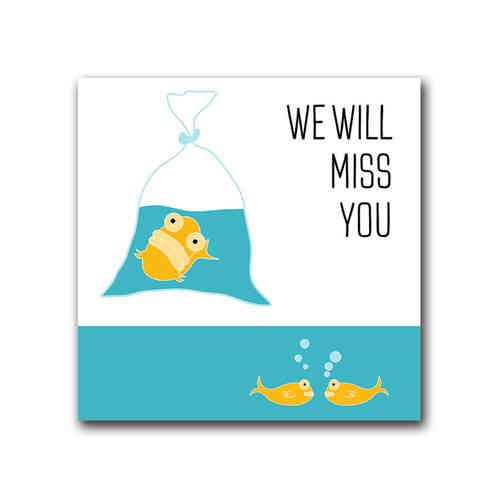 Blank fish we will miss you card
